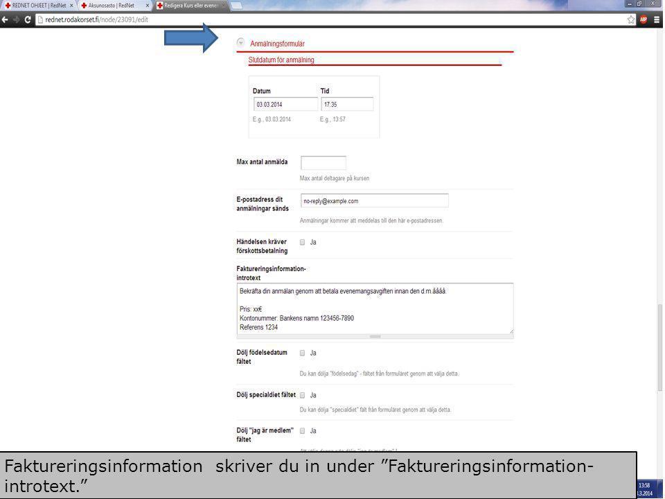 """Scrolla neråt så att du ser punkten """"Anmälningsformulär"""". Du kan bestämma när anmälningstiden går ut. Du kan också bestämma maxantalet deltagare. Ange"""