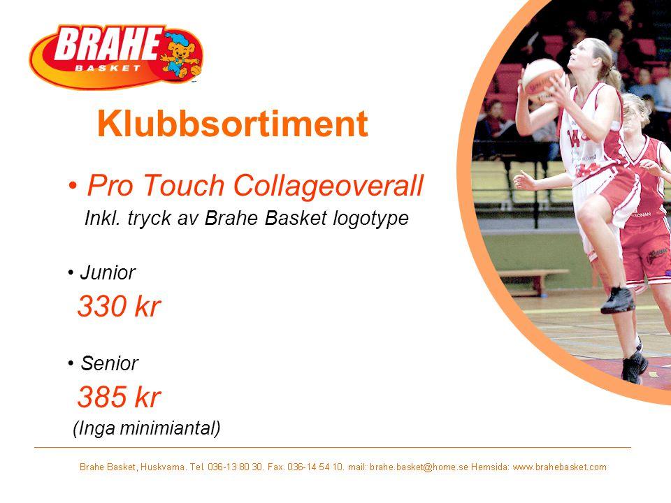 Klubbsortiment Pro Touch Collageoverall Inkl. tryck av Brahe Basket logotype Junior 330 kr Senior 385 kr (Inga minimiantal)