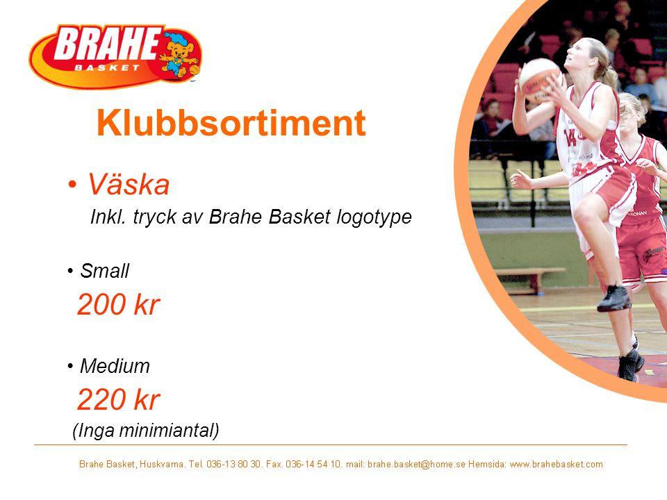 Klubbsortiment Väska Inkl. tryck av Brahe Basket logotype Small 200 kr Medium 220 kr (Inga minimiantal)