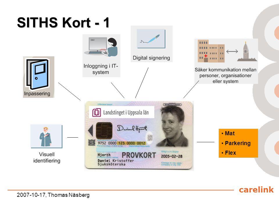 carelink 2007-10-17, Thomas Näsberg SITHS Kort - 1 Mat Parkering Flex