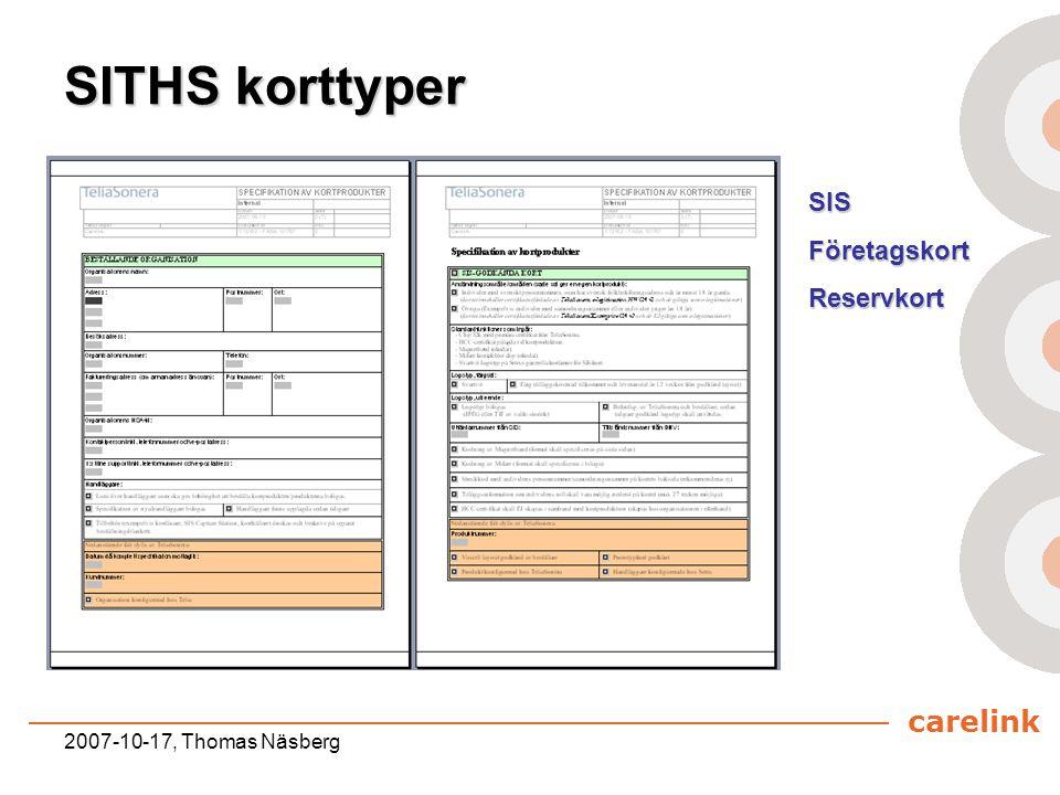 carelink 2007-10-17, Thomas Näsberg SITHS korttyper SISFöretagskortReservkort