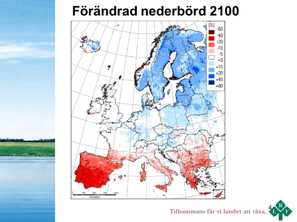 15 Skogsbruket (primärt) 20-30 Skogsindustrin 5-10 Återvinning 5-10 Jordbruk inkl biprodukter 5-10 Torv 5-10 Vind 10-20 Vatten 1-2 ____________________________________________________ Summa 51-92 Av LRF bedömd svensk energipotential till år 2020 (TWh) Sverige ska enligt EUs förslag öka förnybart med ca 40 TWh till 2020