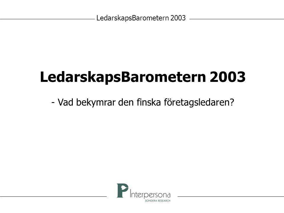 LedarskapsBarometern 2003 - Vad bekymrar den finska företagsledaren?