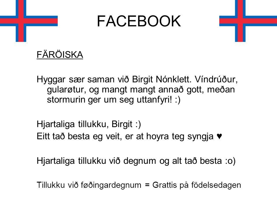 FACEBOOK FÄRÖISKA Hyggar sær saman við Birgit Nónklett.