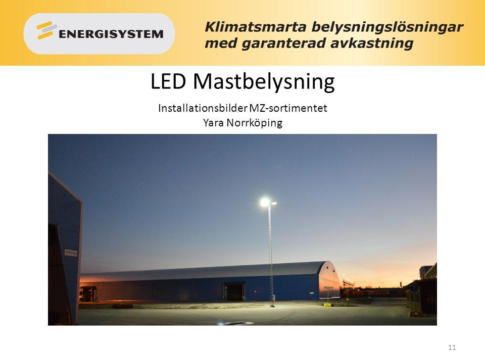 11 LED Mastbelysning Installationsbilder MZ-sortimentet Yara Norrköping