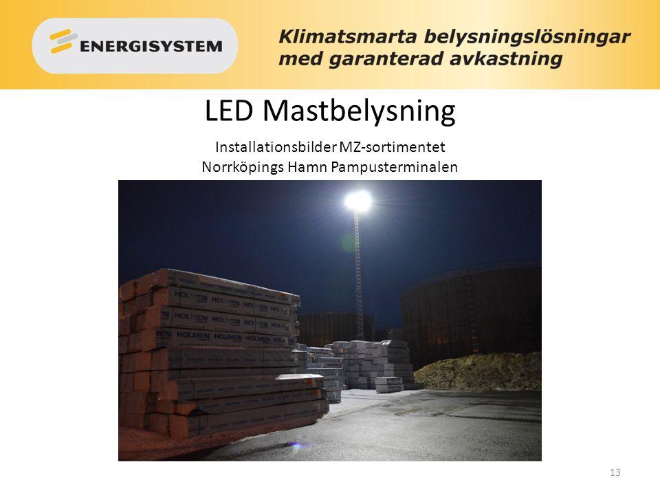 13 LED Mastbelysning Installationsbilder MZ-sortimentet Norrköpings Hamn Pampusterminalen