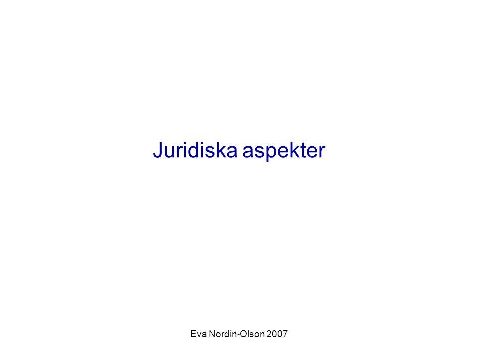 Eva Nordin-Olson 2007 Juridiska aspekter