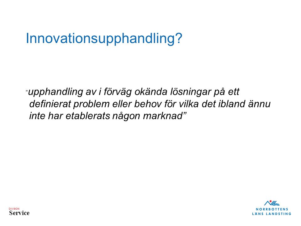 DIVISION Service Innovationsupphandling.