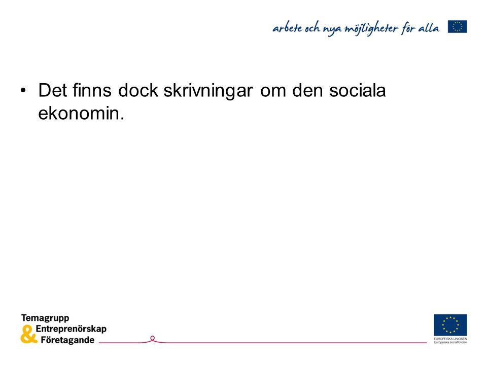 Det finns dock skrivningar om den sociala ekonomin.