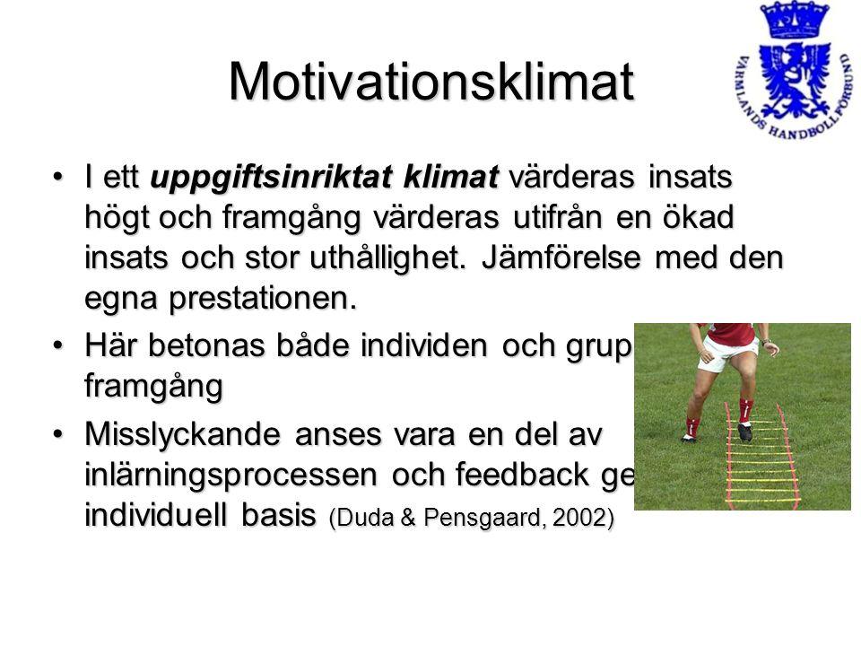 Motivationsklimat I ett uppgiftsinriktat klimat värderas insats högt och framgång värderas utifrån en ökad insats och stor uthållighet. Jämförelse med