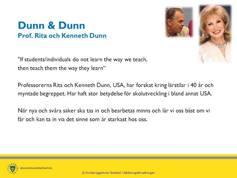 Dunn & Dunn Prof. Rita och Kenneth Dunn