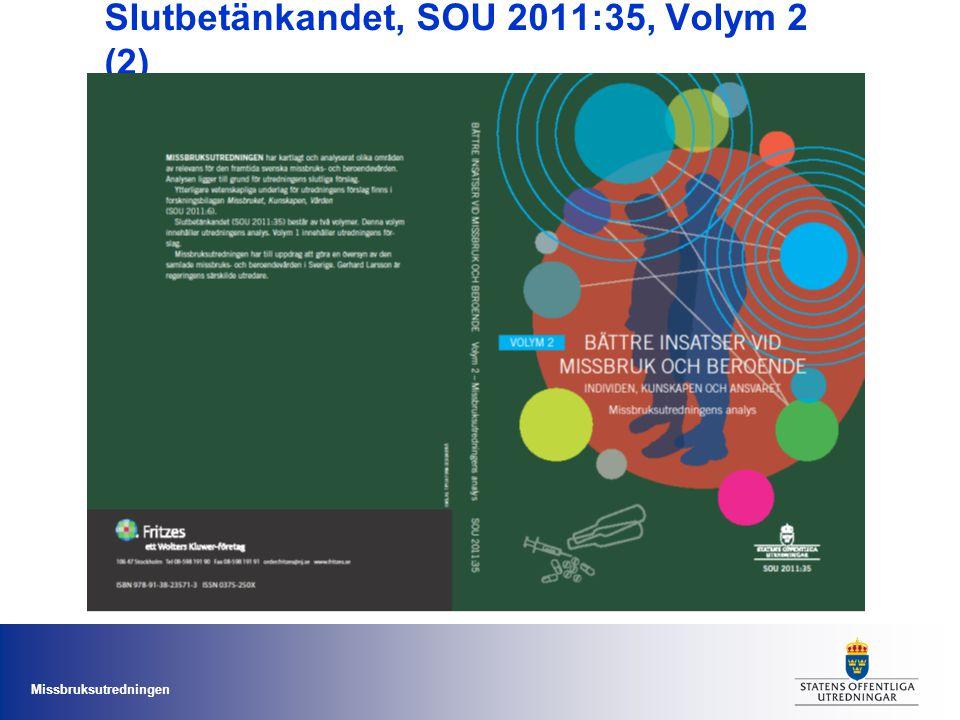 Missbruksutredningen Slutbetänkandet, Volym 1 (2) Förslagen