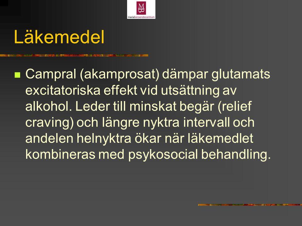 Läkemedel Campral (akamprosat) dämpar glutamats excitatoriska effekt vid utsättning av alkohol.