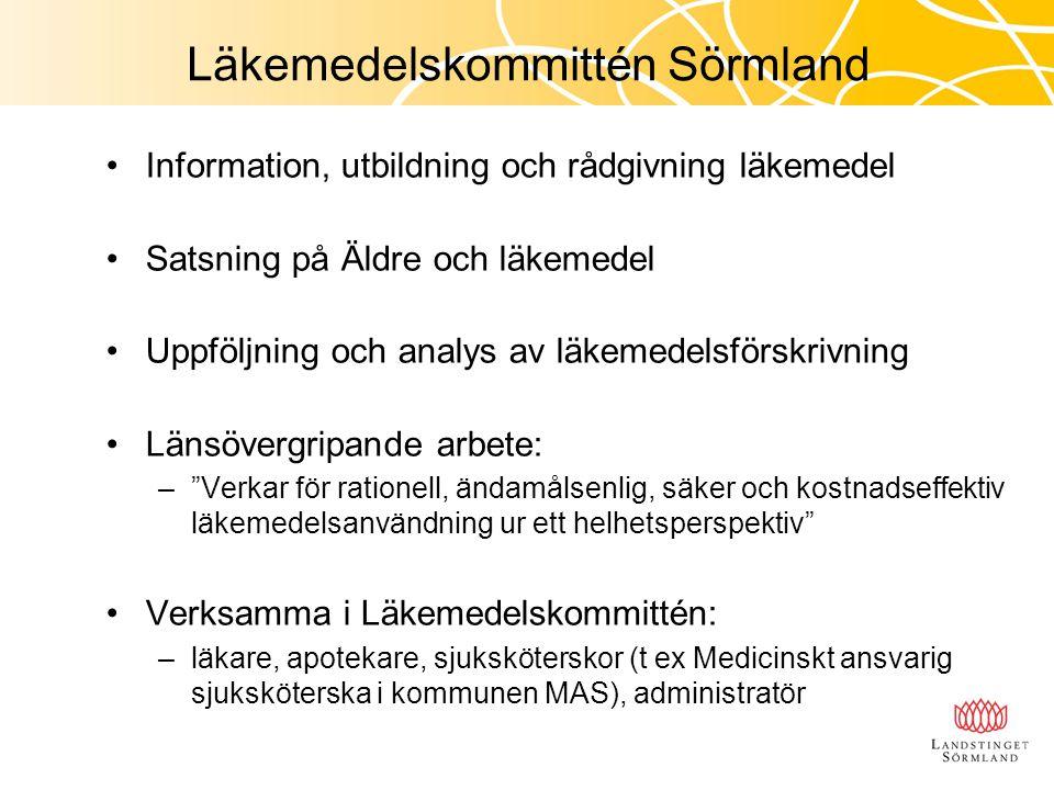 Läkemedelskommittén Sörmland Information, utbildning och rådgivning läkemedel Satsning på Äldre och läkemedel Uppföljning och analys av läkemedelsförs