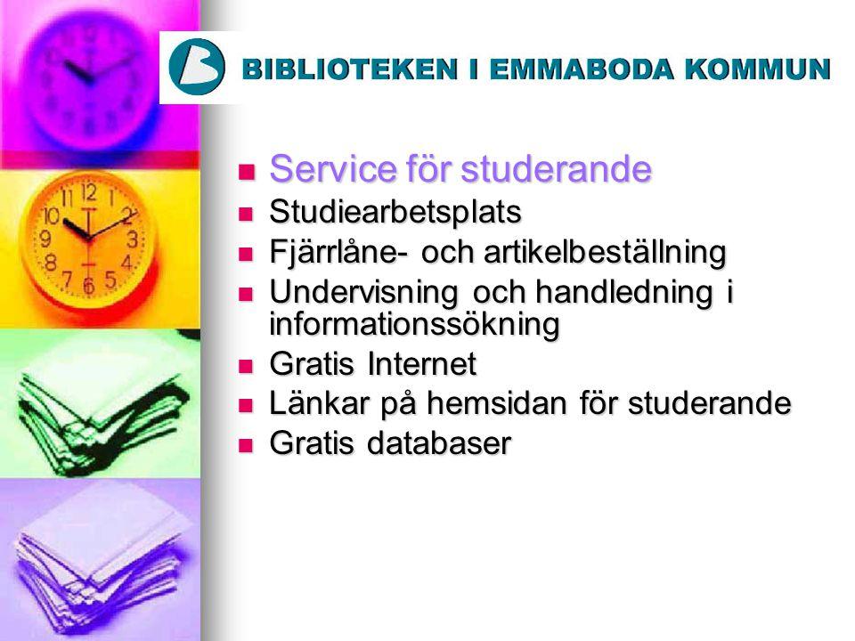 Service för studerande Service för studerande Studiearbetsplats Studiearbetsplats Fjärrlåne- och artikelbeställning Fjärrlåne- och artikelbeställning