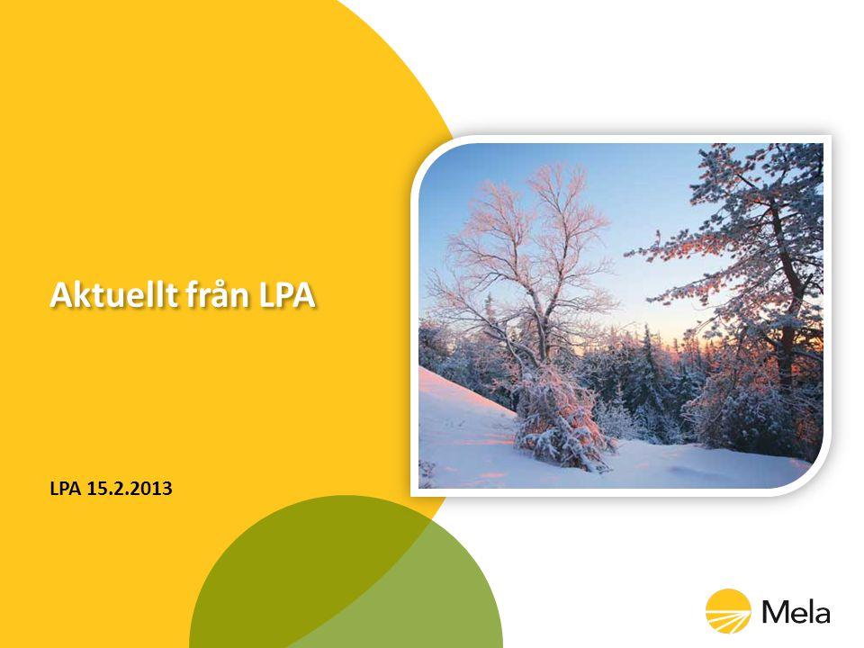 Aktuellt från LPA LPA 15.2.2013