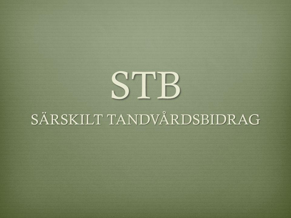STB SÄRSKILT TANDVÅRDSBIDRAG