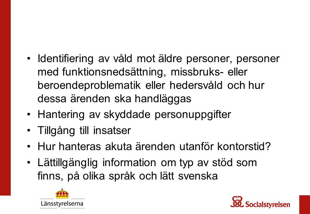 Identifiering av våld mot äldre personer, personer med funktionsnedsättning, missbruks- eller beroendeproblematik eller hedersvåld och hur dessa ärend