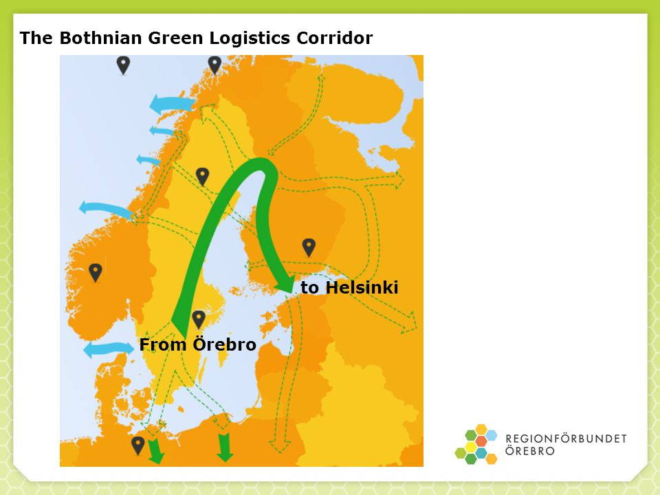 The Bothnian Green Logistics Corridor From Örebro to Helsinki