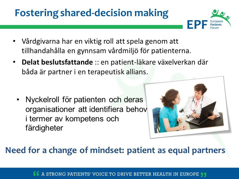 Vårdgivarna har en viktig roll att spela genom att tillhandahålla en gynnsam vårdmiljö för patienterna.