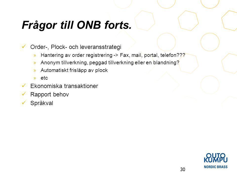 30 Frågor till ONB forts.