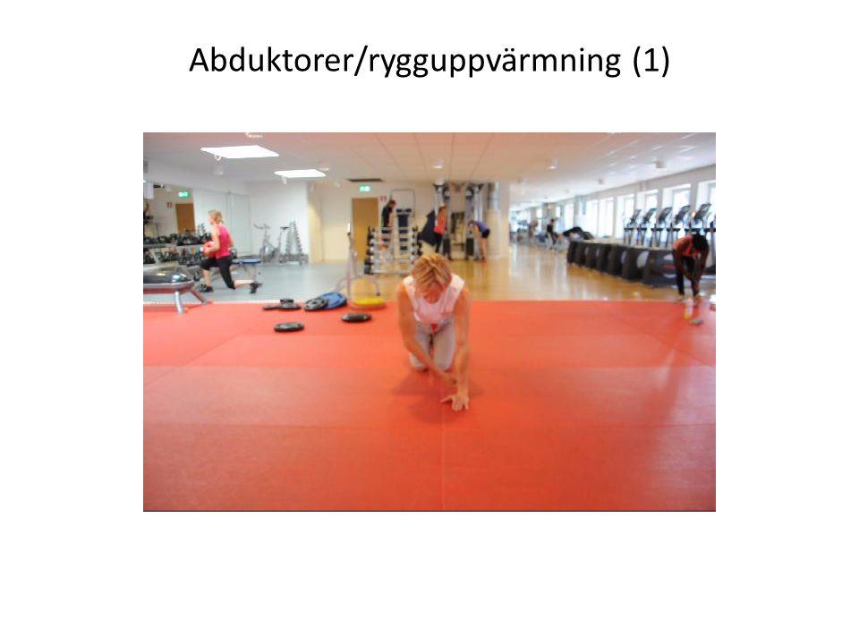Abduktorer/rygguppvärmning (1)