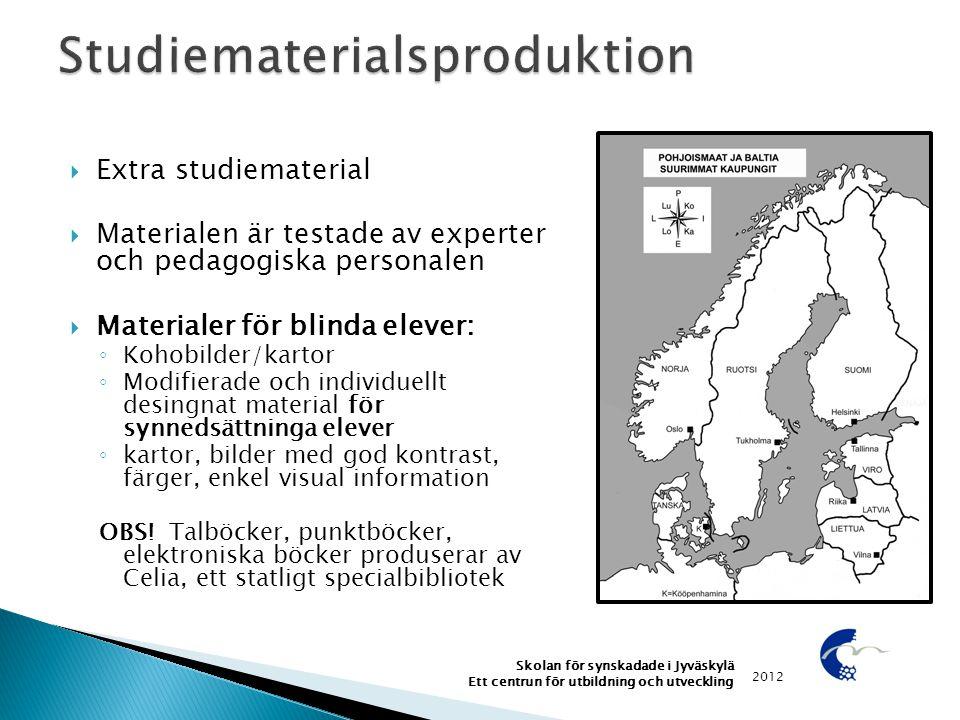 Extra studiematerial  Materialen är testade av experter och pedagogiska personalen  Materialer för blinda elever: ◦ Kohobilder/kartor ◦ Modifierad