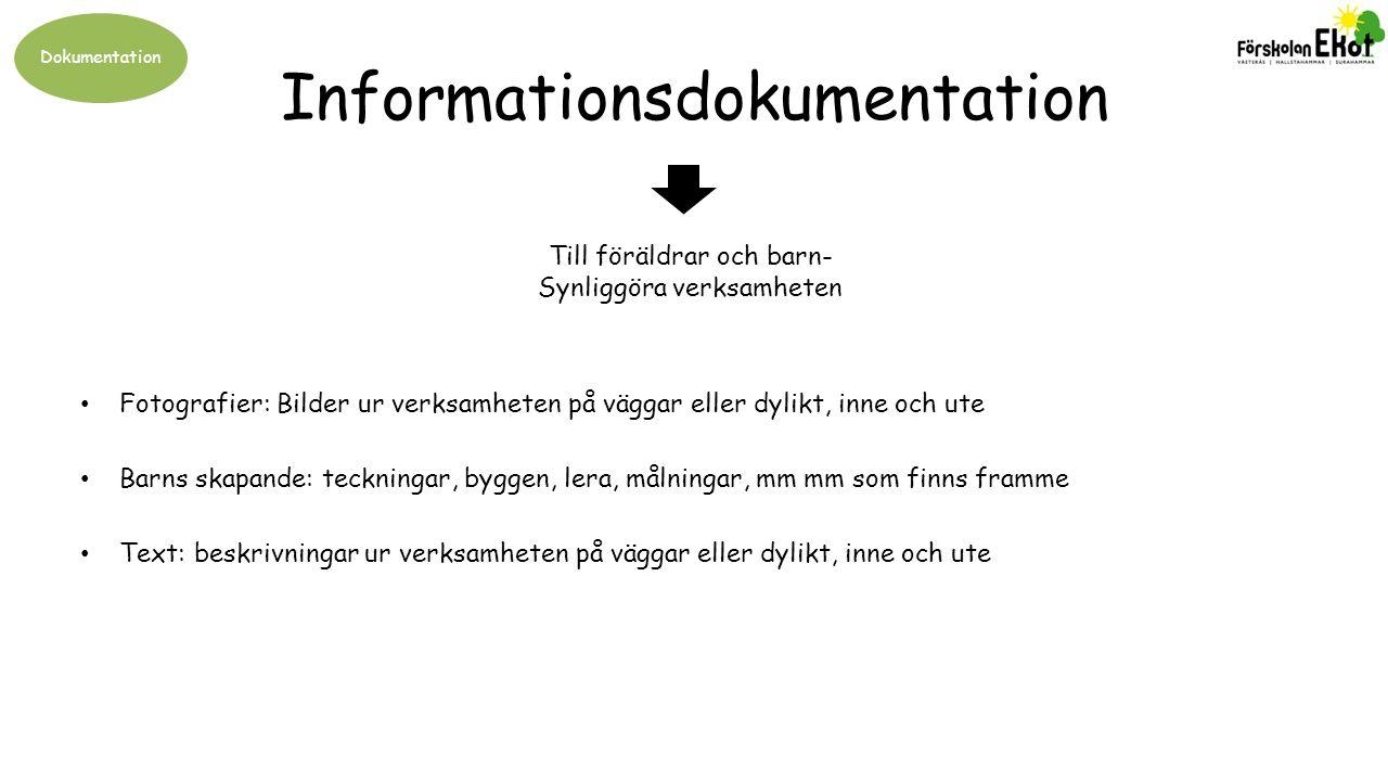 Dokumentation Pedagogisk dokumentation Genom reflektionen blir dokumentationen pedagogisk.