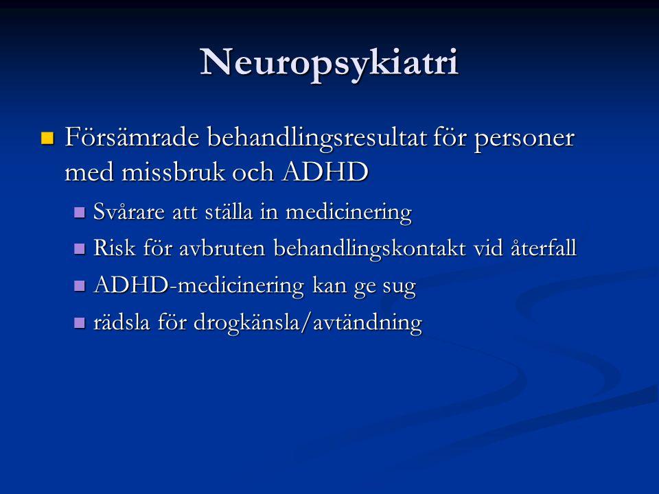 Neuropsykiatri Försämrade behandlingsresultat för personer med missbruk och ADHD Försämrade behandlingsresultat för personer med missbruk och ADHD Svå