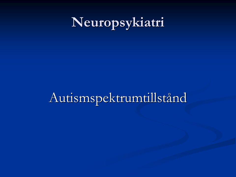 Neuropsykiatri Autismspektrumtillstånd