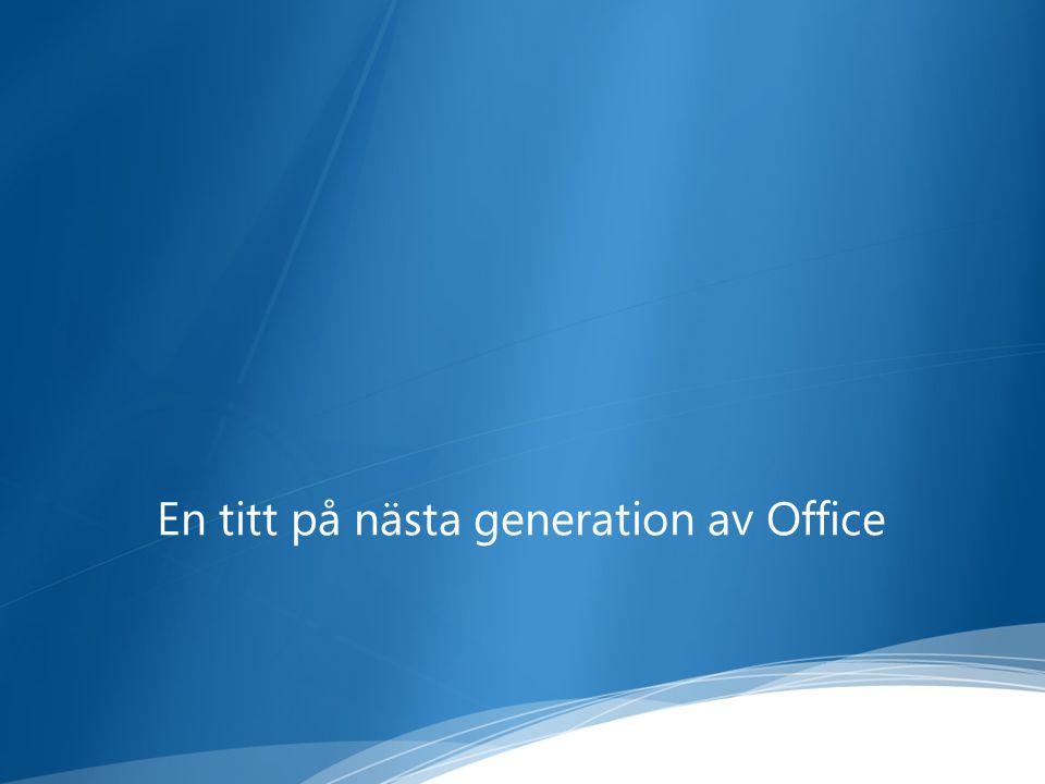 En titt på nästa generation av Office
