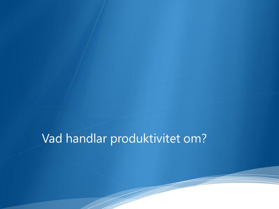 Vad handlar produktivitet om?