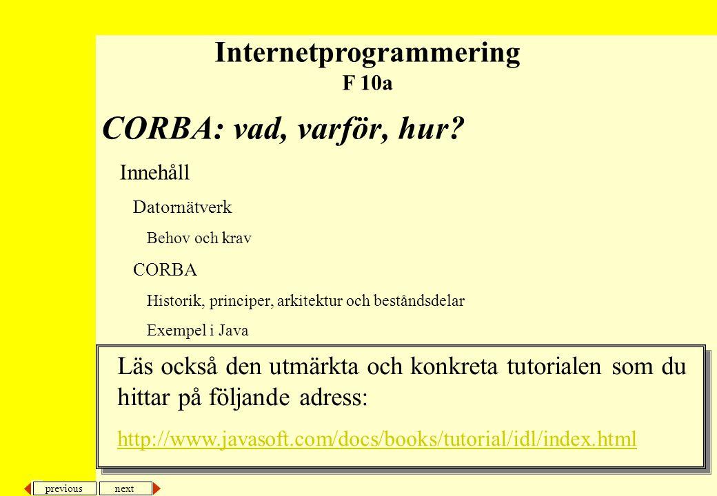 next previous CORBA: vad, varför, hur.