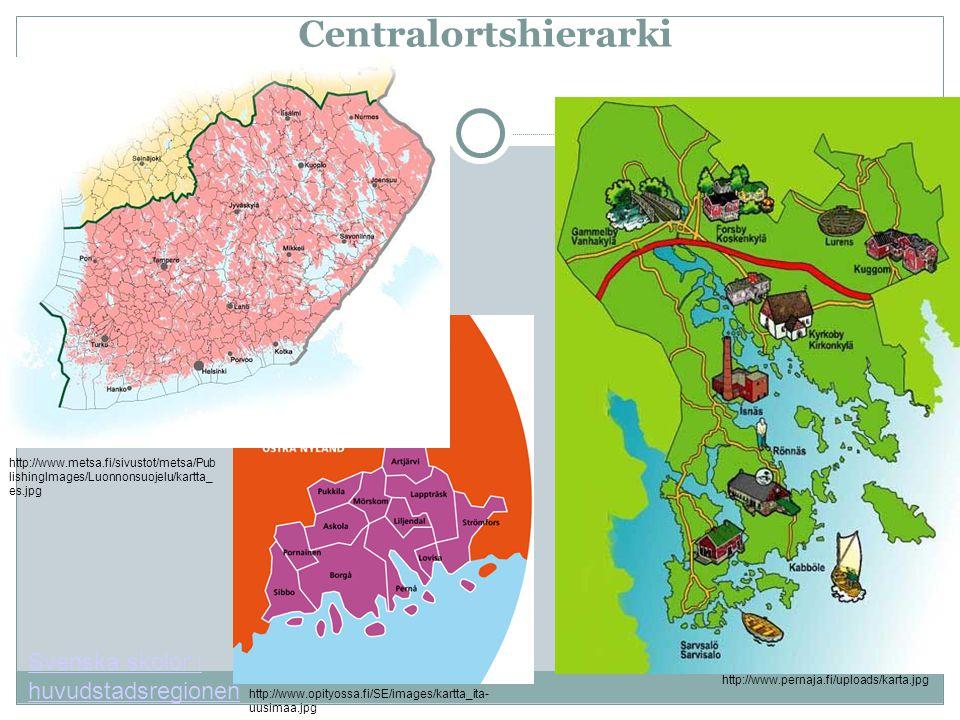 Centralortshierarki http://www.pernaja.fi/uploads/karta.jpg http://www.opityossa.fi/SE/images/kartta_ita- uusimaa.jpg http://www.metsa.fi/sivustot/met