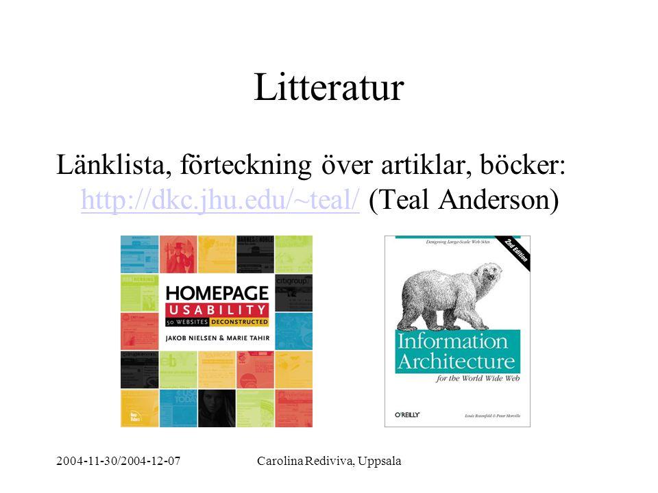 2004-11-30/2004-12-07Carolina Rediviva, Uppsala Andersson - metoder Heuristics - Jakob Nielsen Tillgänglighet Länktest