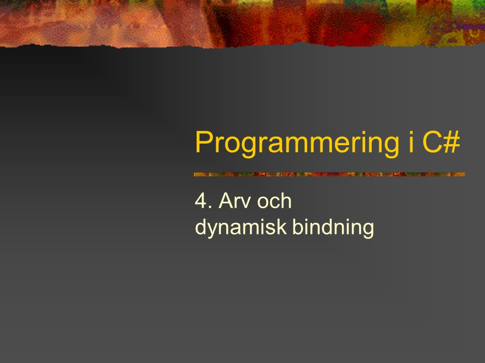 Programmering i C# - Kapitel 4 22 Dynamisk bindning från interface Metoder i interface är inte virtuella Klass som ärver klass som implementerar ett interface får inte dynamisk bindning Två lösningar: Återimplementera interfacet Mycket excentrisk språkmekanism Göra implementationerna virtual