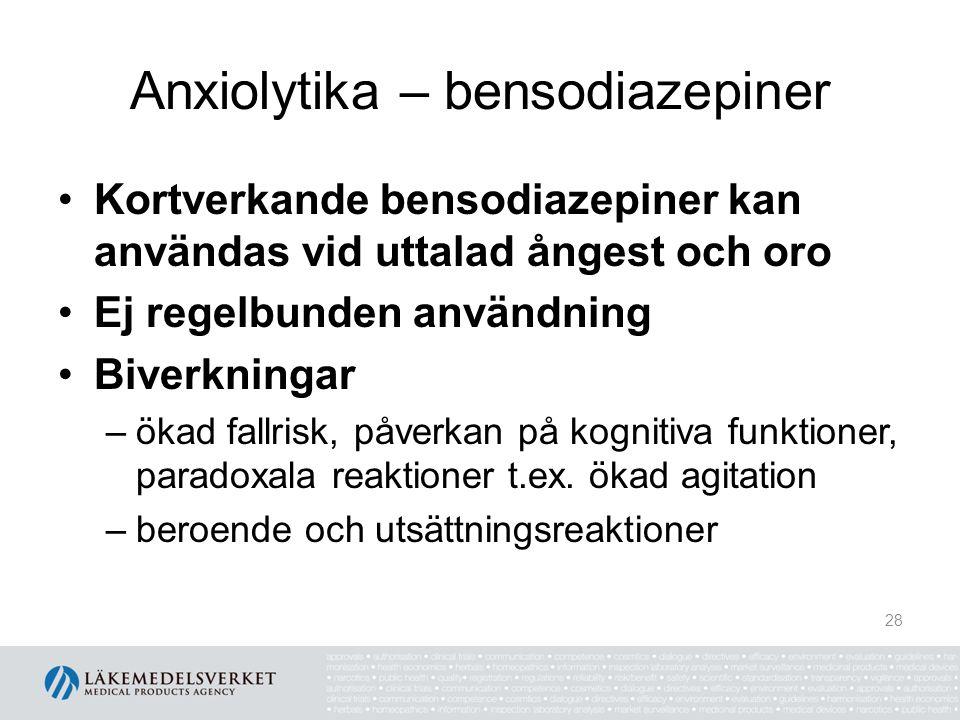 Anxiolytika – bensodiazepiner Kortverkande bensodiazepiner kan användas vid uttalad ångest och oro Ej regelbunden användning Biverkningar –ökad fallri