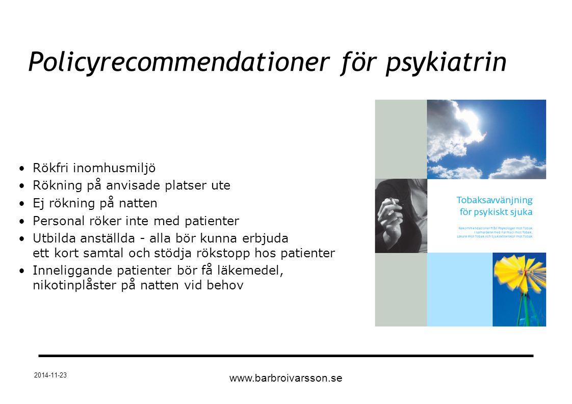 2014-11-23 Rökfri inomhusmiljö Rökning på anvisade platser ute Ej rökning på natten Personal röker inte med patienter Utbilda anställda - alla bör kun