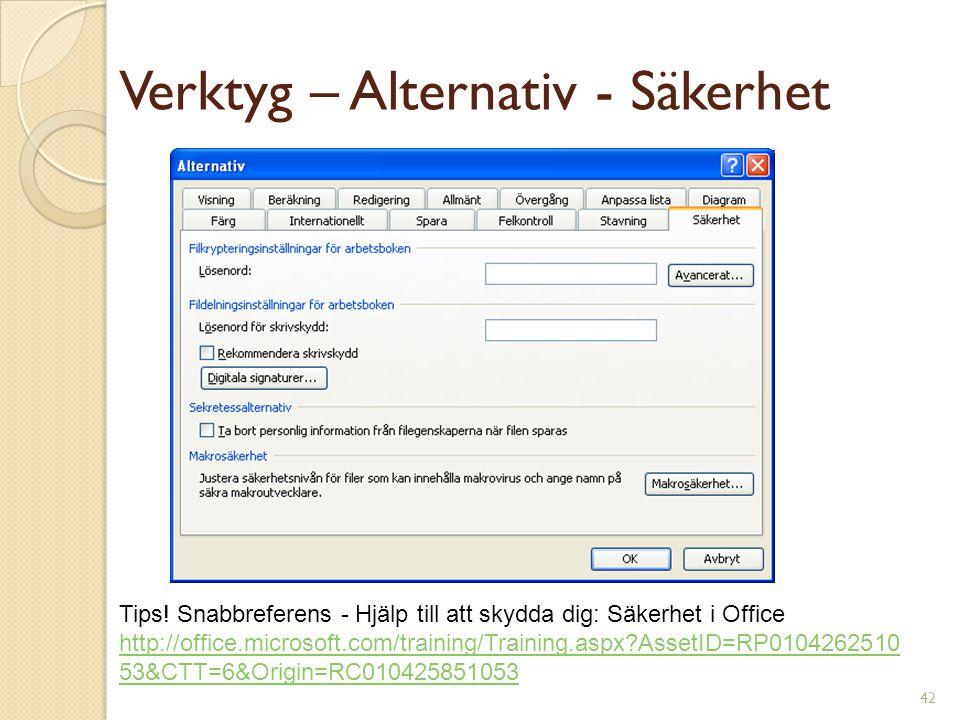 42 Verktyg – Alternativ - Säkerhet Tips.