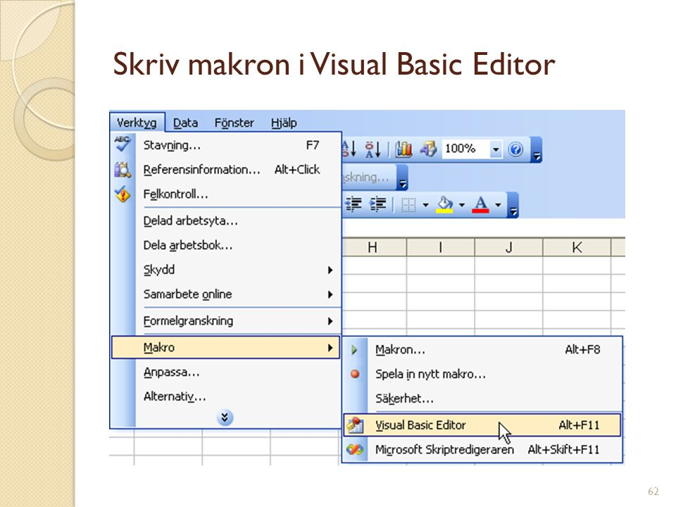 62 Skriv makron i Visual Basic Editor