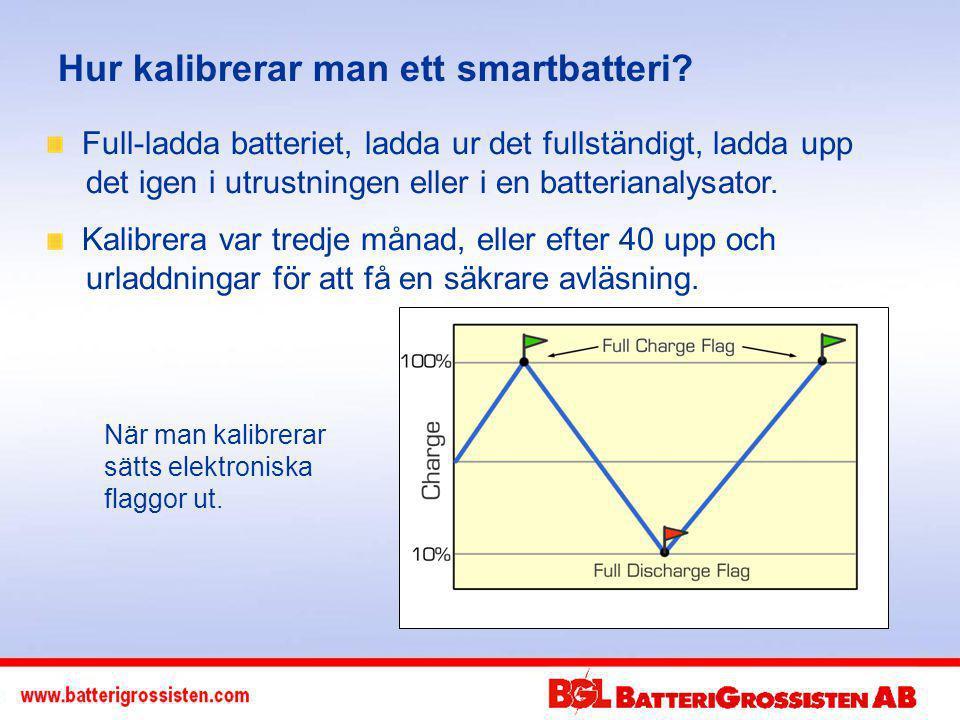 Hur kalibrerar man ett smartbatteri.