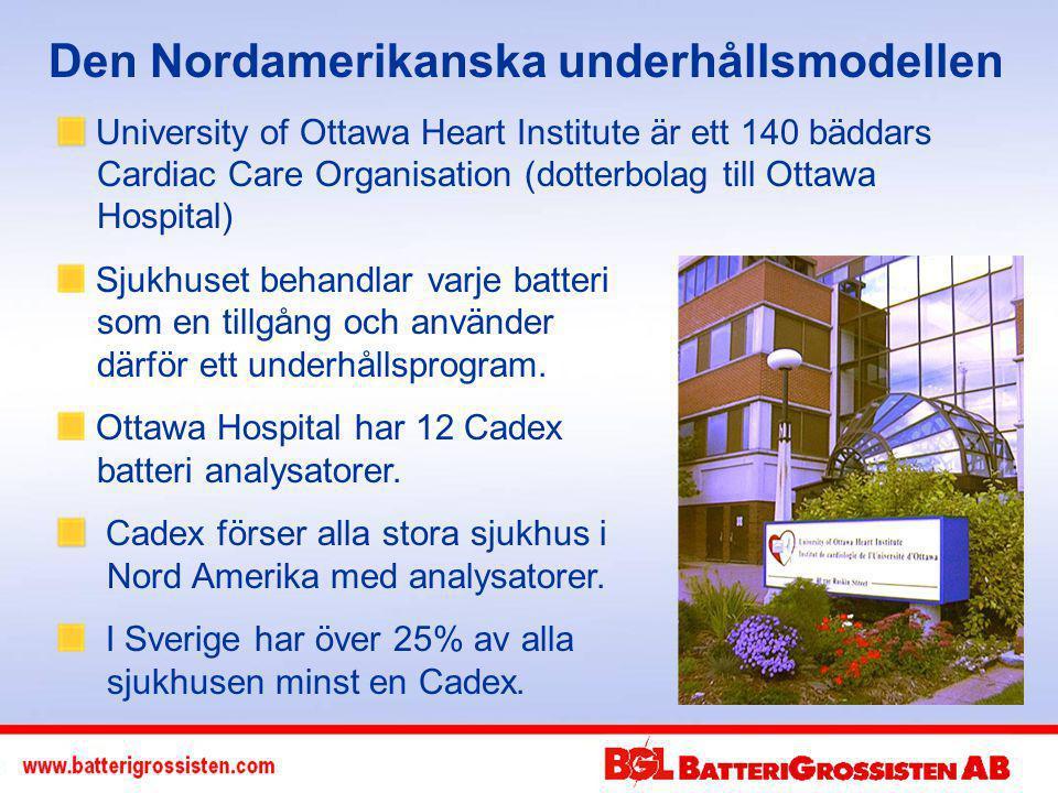 Den Nordamerikanska underhållsmodellen University of Ottawa Heart Institute är ett 140 bäddars Cardiac Care Organisation (dotterbolag till Ottawa Hospital) Sjukhuset behandlar varje batteri som en tillgång och använder därför ett underhållsprogram.