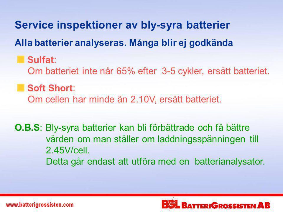 Service inspektioner av bly-syra batterier Alla batterier analyseras.