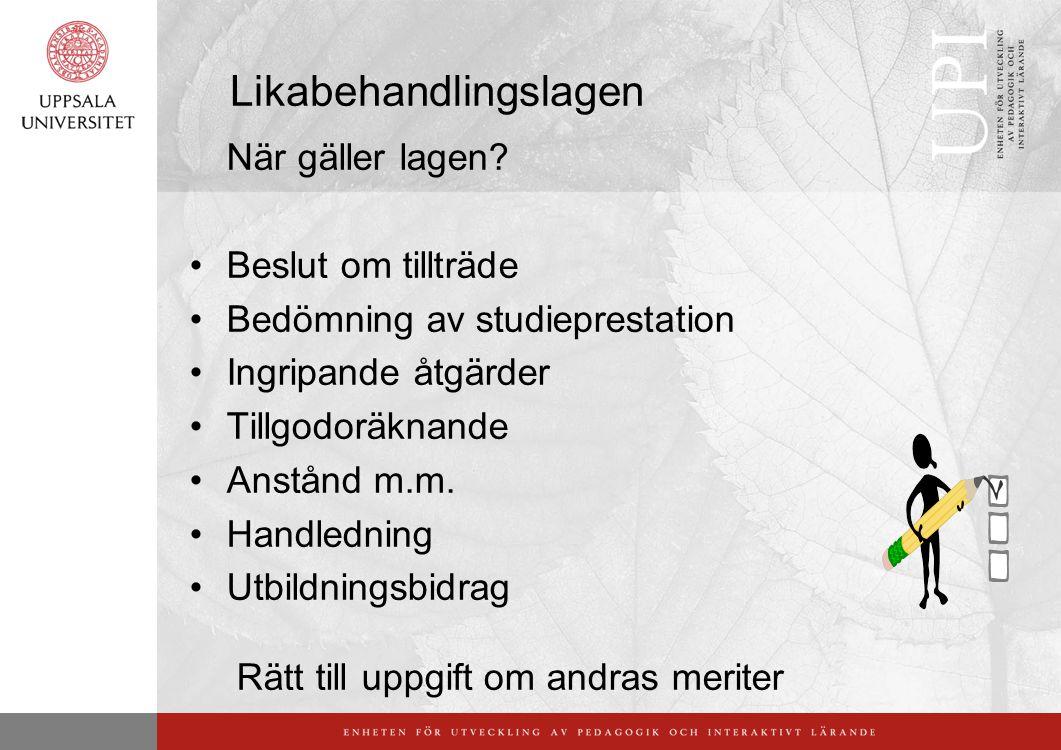 Likabehandlingslagen När gäller lagen.