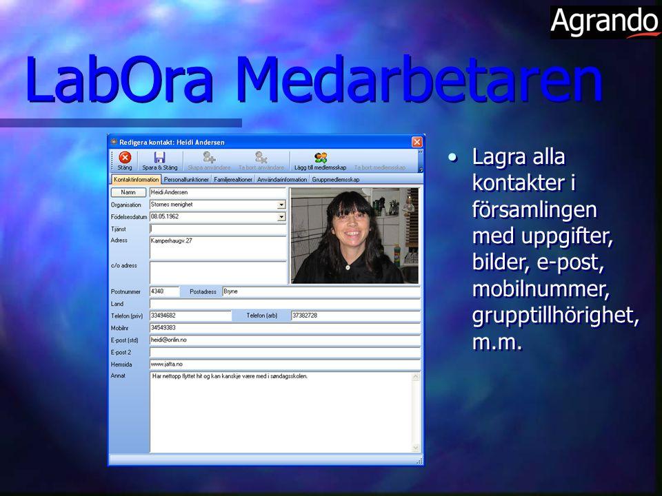 Lagra alla kontakter i församlingen med uppgifter, bilder, e-post, mobilnummer, grupptillhörighet, m.m. LabOra Medarbetaren