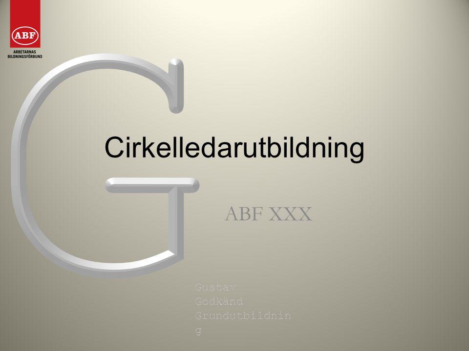 Cirkelledarutbildning ABF XXX