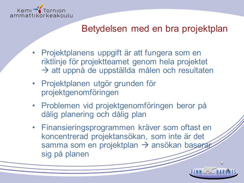 59 Planeringsmatris - Case Det sociala välbefinnandet blir bättre Ökad sysselsättning % 1.1.