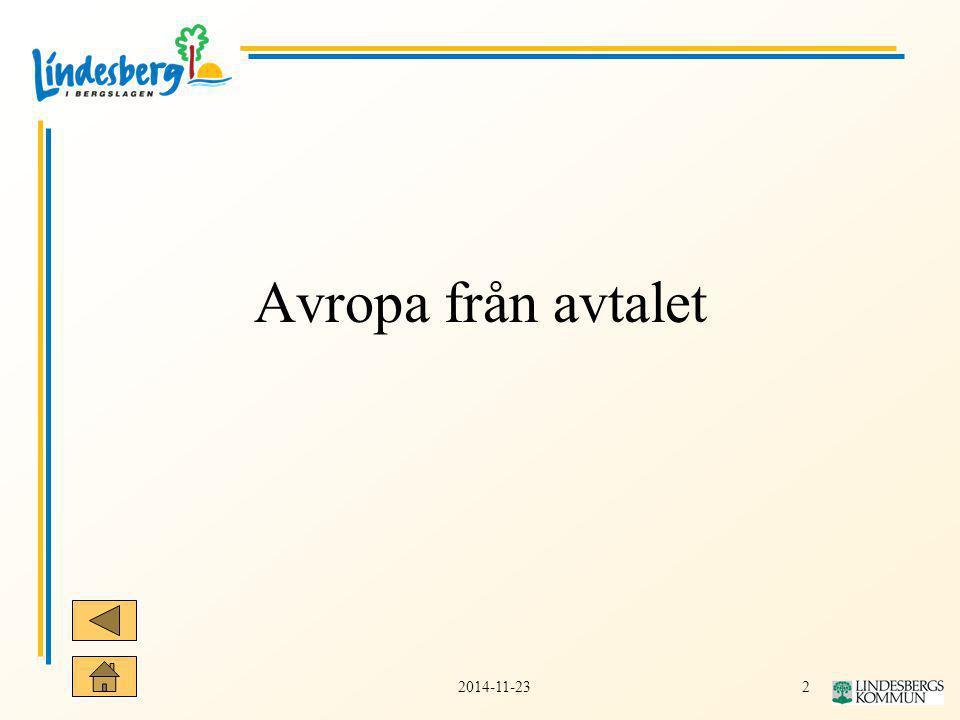 22014-11-23 Avropa från avtalet