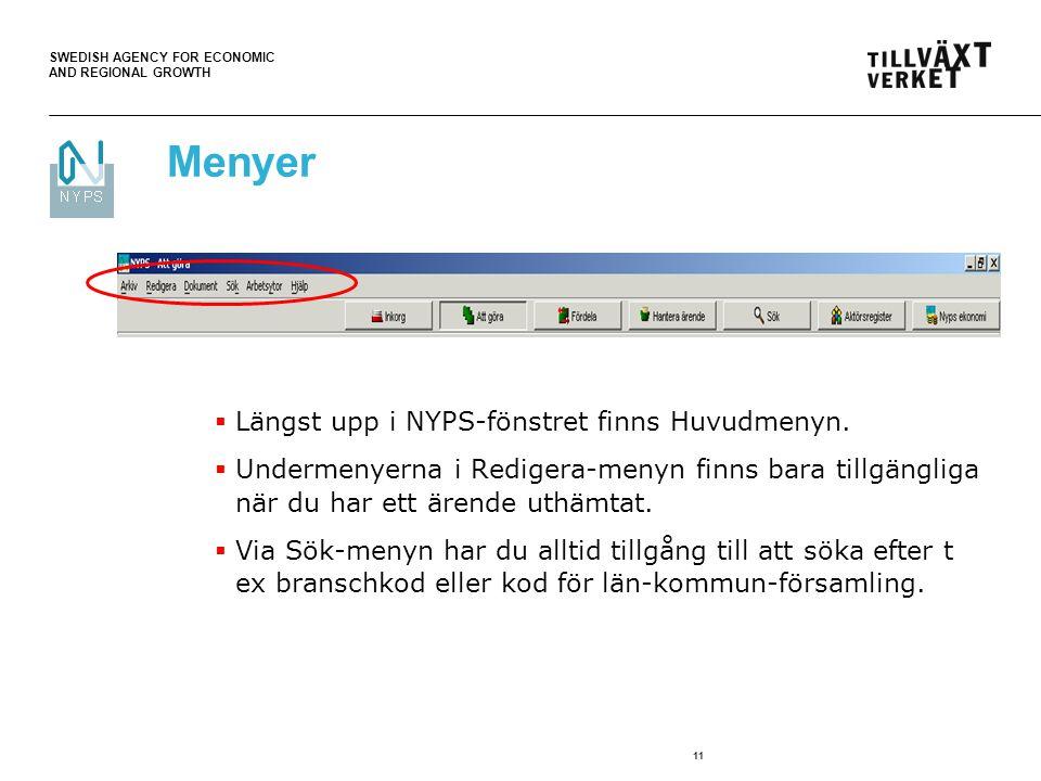 SWEDISH AGENCY FOR ECONOMIC AND REGIONAL GROWTH 11 Menyer  Längst upp i NYPS-fönstret finns Huvudmenyn.