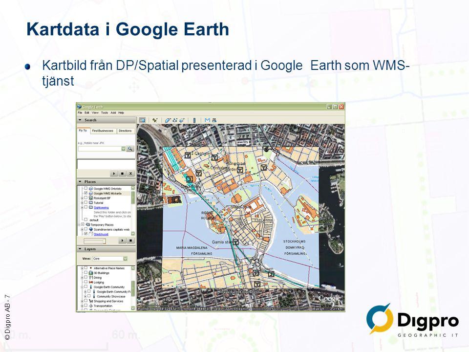 © Digpro AB - 8 Standarder och format XML och GML ger möjlighet att beskriva objekt med både attribut, relationer och geometrier KML är en utbyggd XML/GML-standard från Google för att även beskriva presentationen av data FINLANDSGATAN 13.